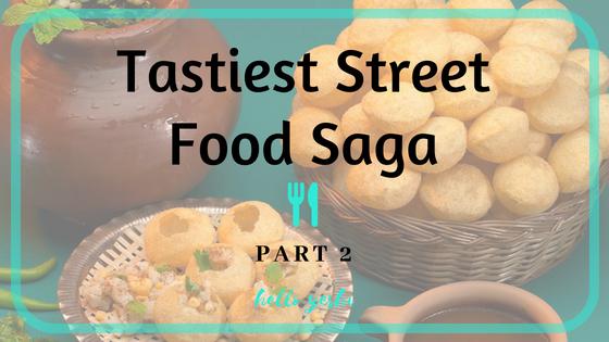 Tastiest Street Food Saga