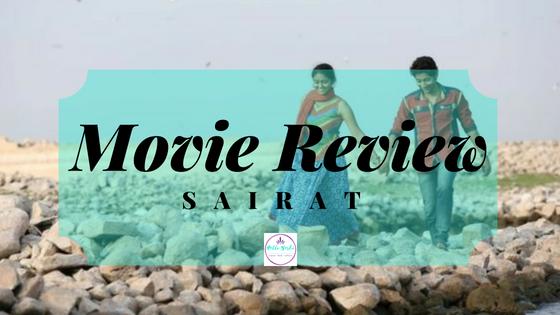 Movie Review – Sairat