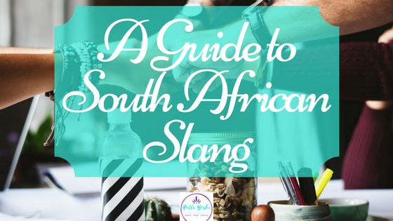 A Guide to South African Slang