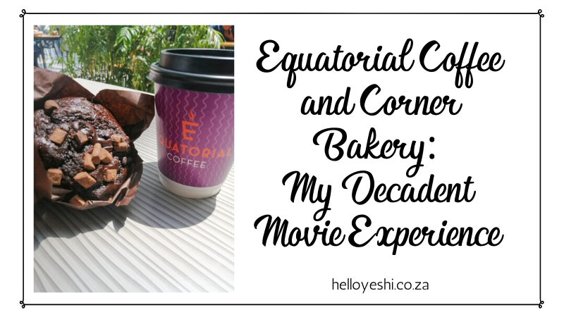 Equatorial Coffee & Corner Bakery: My Decadent Experience