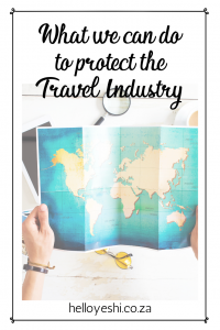 What we can do to protect the Travel Industry