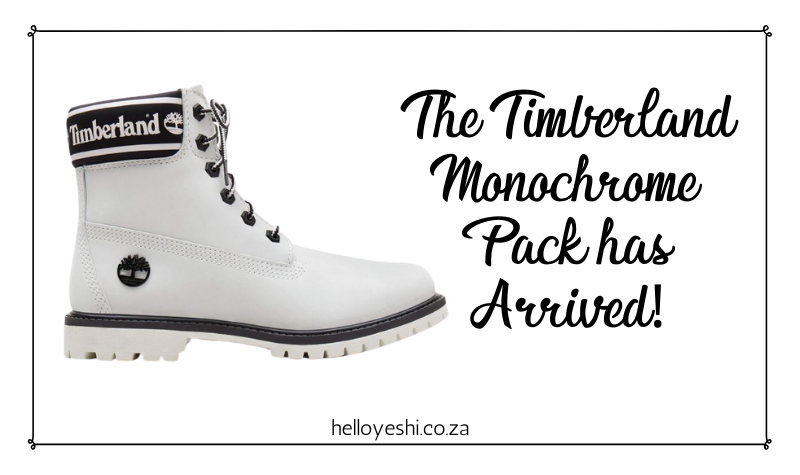 THE TIMBERLAND MONOCHROME PACK HAS ARRIVED!